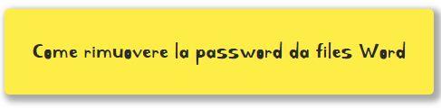 Rimozione protezione file di word